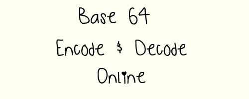 base64 encode decode online